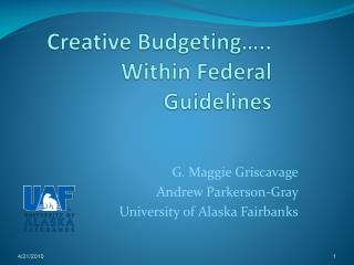 Creative Budgeting….. Within Federal Guidelines