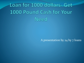 Get 1000 pound loans to solve your money problem