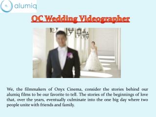 Orange County Wedding Videographers