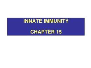 Innate Immunity Chapter 15