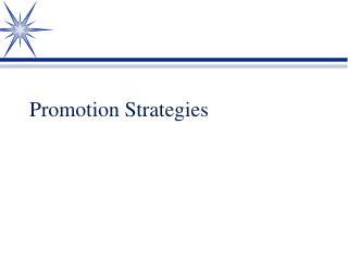 Promotion Strategies