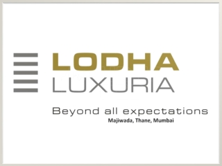 Lodha Luxuria Thane Mumbai,Lodha Luxuria Thane Apartment