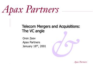 Telecom Mergers and Acquisition s: The VC angle