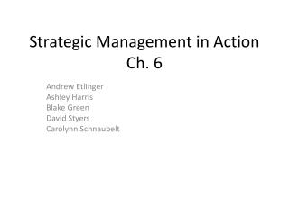Strategic Management in Action Ch. 6