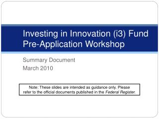 Investing in Innovation (i3) Fund Pre-Application Workshop