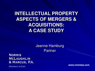 intellectual property aspects of mergers  acquisitions: a case study