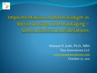 Implementation of QbD Paradigm in Sterile Dosage Form Packaging – Some Practical Considerations