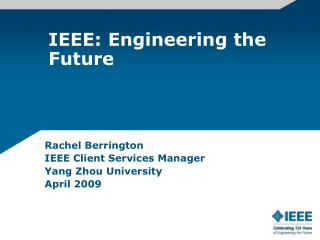 IEEE: Engineering the Future
