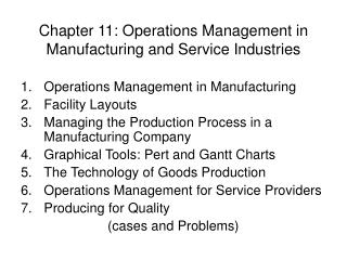 Chapter 11: Operations Management in Manufacturing and Service Industries