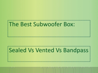 The Best Subwoofer Box