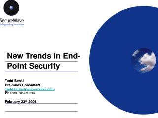 New Trends in End-Point Security