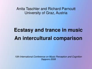 Anita Taschler and Richard Parncutt University of Graz, Austria