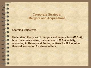 Corporate Strategy: Mergers and Acquisitions