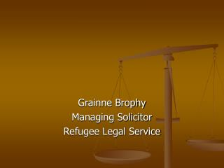 Grainne Brophy Managing Solicitor Refugee Legal Service