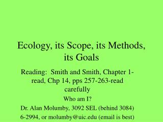 Ecology, its Scope, its Methods, its Goals
