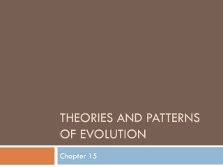 Theories and Patterns of Evolution