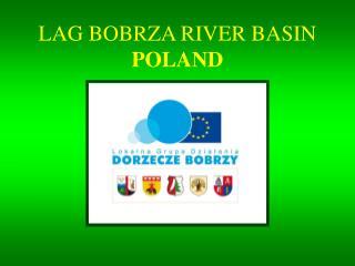 LAG BOBRZA RIVER BASIN POLAND