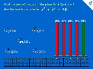 Find the area of the part of the plane 8x + 2y + z = 7 that lies inside the cylinder {image}