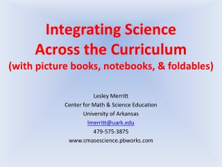 Integrating Science  Across the Curriculum  (with picture books, notebooks, &  foldables )
