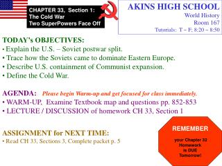 AKINS HIGH SCHOOL World History Room 167 Tutorials:  T ~ F; 8:20 ~ 8:50