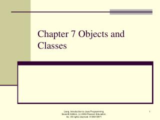 Chapter 7 Objects and Classes