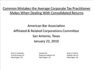 common mistakes the average corporate tax practitioner makes when dealing with consolidated returns