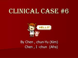 Clinical Case 6