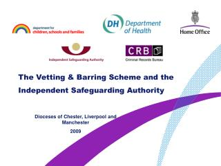 The Vetting  Barring Scheme and the Independent Safeguarding Authority