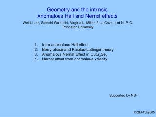 Intro anomalous Hall effect Berry phase and Karplus-Luttinger theory Anomalous Nernst Effect in  CuCr 2 Se 4 Nernst effe