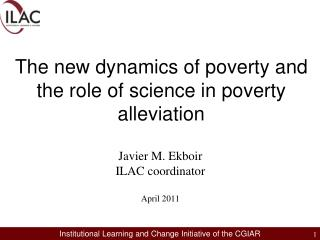 The new dynamics of poverty and the role of science in poverty alleviation