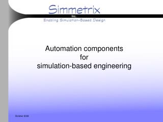 Automation components  for  simulation-based engineering