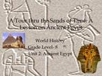 A Tour thru the Sands of Time: A Lesson on Ancient Egypt