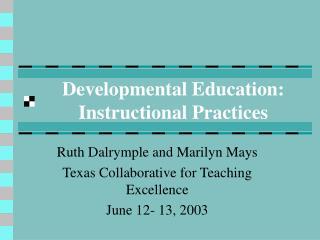 Developmental Education: Instructional Practices
