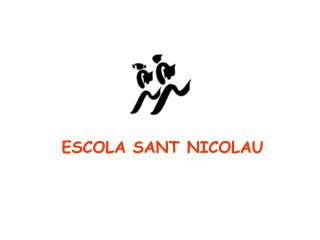 ESCOLA SANT NICOLAU