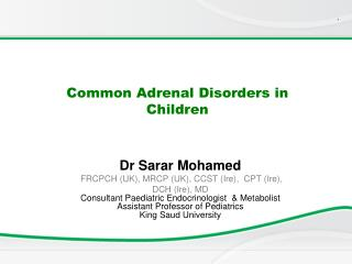 Common Adrenal Disorders in Children