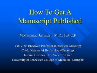 How To Get A  Manuscript Published