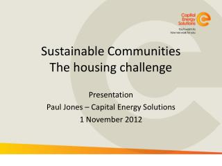 Sustainable Communities The housing challenge