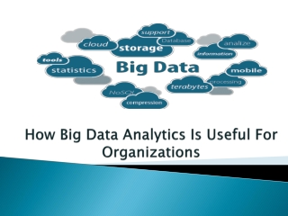 How Big Data Analytics Is Useful For Organizations