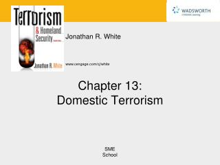 Chapter 13: Domestic Terrorism