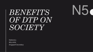 Benefits of DTP on society