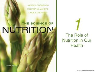 The Role of Nutrition in Our Health