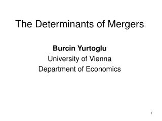 The Determinants of Mergers