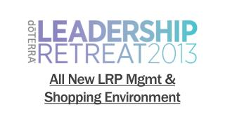 All New LRP  Mgmt  & Shopping Environment