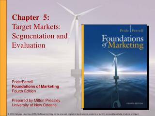 Chapter 5: Target Markets: Segmentation and Evaluation