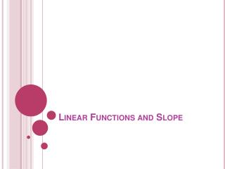 Linear Functions and Slope