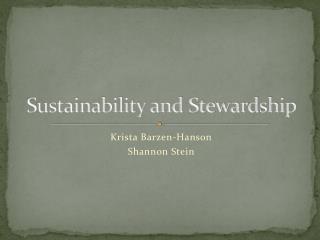 Sustainability and Stewardship