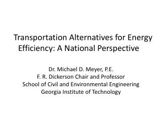 Transportation Alternatives for Energy Efficiency: A National Perspective