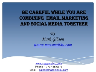 Be careful while you are combining EMAIL MARKETING and soci