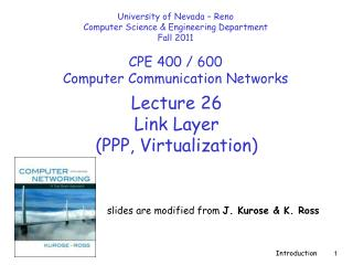 Lecture 26 Link Layer (PPP, Virtualizatio n )