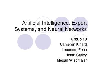 Artificial Intelligence, Expert Systems, and Neural Networks